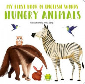 Hungry Animals av Anna Lang (Kartonert)