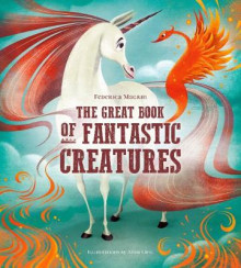 The Great Book of Fantastic Creatures av Federica Magrin (Innbundet)