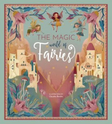 The Magic World of Fairies av Federica Magrin (Innbundet)
