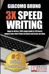 3X Speed Writing av Giacomo Bruno (Heftet)