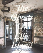 The Ghosts of Ellis Island av Art Spiegelman (Innbundet)