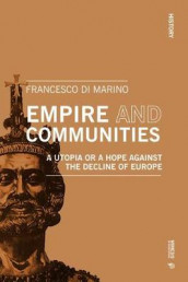 Empire and Communities av Francesco Di Marino (Heftet)