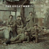 The Great War - The Persuasive Power of Photography av Bodo Von Dewitz, Anthony Petiteau og Ann Thomas (Innbundet)