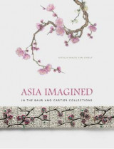 Omslag - Asia Imagined - In The Baur and Cartier Collection