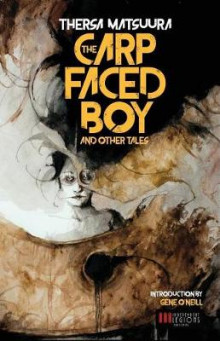 The Carp-Faced Boy and Other Tales av Thersa Matsuura (Heftet)