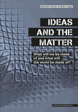 Omslag - Ideas and the Matter