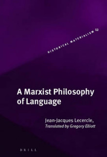 A Marxist Philosophy of Language av Jean-Jacques Lecercle (Innbundet)