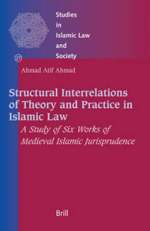 Structural Interrelations of Theory and Practice in Islamic Law av Ahmad Atif Ahmad (Innbundet)