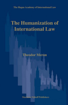 The Humanization of International Law av Theodor Meron (Innbundet)