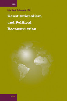 Constitutionalism and Political Reconstruction av Said Amir Arjomand (Innbundet)
