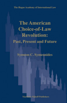 The American Choice-of-Law Revolution: Past, Present and Future av Symeon Symeonides (Innbundet)