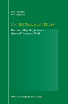 From ILO Standards to EU Law av Tamar Landau og Yves Beigbeder (Innbundet)