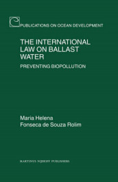 The International Law on Ballast Water av Gaetano Librando og Maria Helena Fonseca de Souza Rolim (Innbundet)