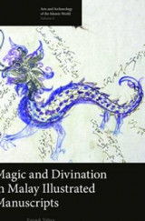 Omslag - Magic and Divination in Malay Illustrated Manuscripts