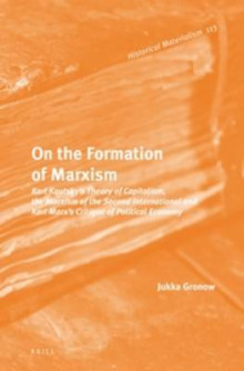 On the Formation of Marxism av Jukka Gronow (Innbundet)