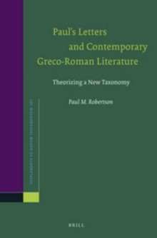 Paul's Letters and Contemporary Greco-Roman Literature av Paul Robertson (Innbundet)