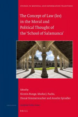 Omslag - The Concept of Law (Lex) in the Moral and Political Thought of the 'School of Salamanca'