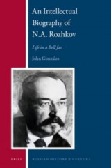 Omslag - An Intellectual Biography of N.A. Rozhkov