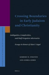 Omslag - Crossing Boundaries in Early Judaism and Christianity: Ambiguities, Complexities, and Half-Forgotten Adversaries