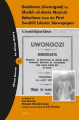 Omslag - Guidance (Uwongozi) by Sheikh al-Amin Mazrui: Selections from the First Swahili Islamic Newspaper