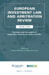 Omslag - European Investment Law and Arbitration Review 2016: Published Under the Auspices of Queen Mary University and Efila Volume 1