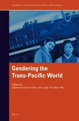 Omslag - Gendering the Trans-Pacific World