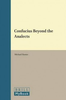 Confucius Beyond the Analects av Michael Hunter (Innbundet)