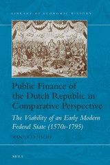 Omslag - Public Finance of the Dutch Republic in Comparative Perspective