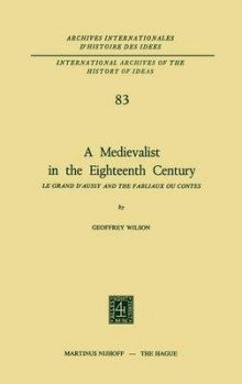 A Medievalist in the Eighteenth Century av Geoffrey Wilson (Innbundet)