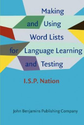 Making and Using Word Lists for Language Learning and Testing av I.S.P. Nation (Heftet)