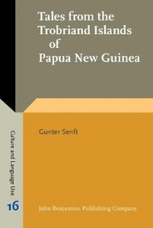 Tales from the Trobriand Islands of Papua New Guinea av Gunter Senft (Innbundet)