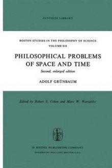 Philosophical Problems of Space and Time av Adolf Grunbaum (Innbundet)