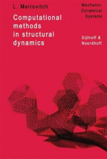 Computational Methods in Structural Dynamics av Leonard Meirovitch (Innbundet)
