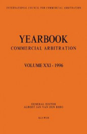 Yearbook Commercial Arbitration: Volume XXI - 1996 av Albert Jan van den Berg (Heftet)