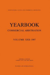 Yearbook Commercial Arbitration: Volume XXII - 1997 av Albert Jan van den Berg (Heftet)