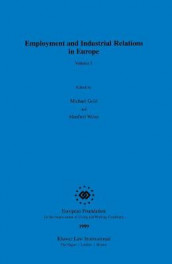 Employment and Industrial Relations in Europe av Michael Gold og Manfred Weiss (Heftet)