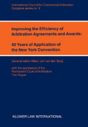 Improving the Efficiency of Arbitration and Awards: 40 Years of Application of the New York Convention av Albert Jan van den Berg (Heftet)
