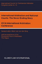 International Arbitration and National Courts: The Never Ending Story av Albert Jan van den Berg (Heftet)