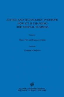 Justice and Technology in Europe av Marco Fabri og Francesco Contini (Innbundet)