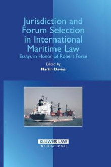 Jurisdiction and Forum Selection in International Maritime Law av Martin Davies (Innbundet)