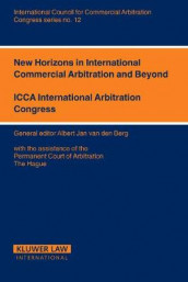 New Horizons for International Commercial Arbitration and Beyond av Albert Jan van den Berg (Heftet)