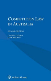 Competition Law in Australia av L. Griggs og Jane Nielsen (Heftet)