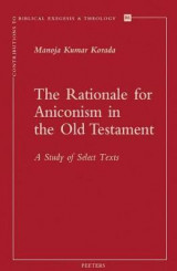 Omslag - The Rationale for Aniconism in the Old Testament