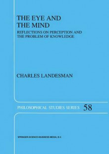 The Eye and the Mind av Charles Landesman (Heftet)