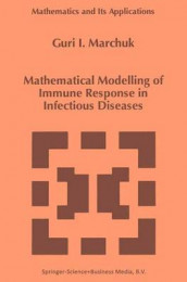 Mathematical Modelling of Immune Response in Infectious Diseases av Guri I. Marchuk (Heftet)