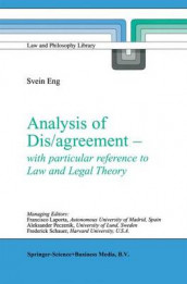 Analysis of Dis/agreement - with particular reference to Law and Legal Theory av Svein Eng (Heftet)