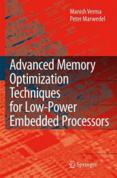 Advanced Memory Optimization Techniques for Low-Power Embedded Processors av Peter Marwedel og Manish Verma (Heftet)