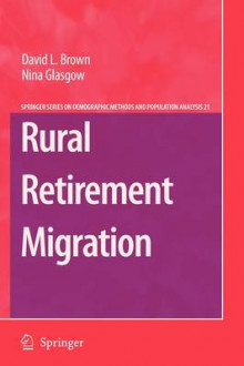 Rural Retirement Migration av David L. Brown og Nina Glasgow (Heftet)