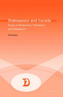 Shakespeare and Canada av Ric Knowles (Heftet)