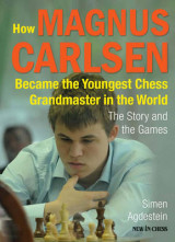 Omslag - How Magnus Carlsen Became the Youngest Chess Grandmaster in the World